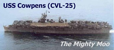 USS Cowpens (CVL-25) - the 'Mighty Moo'.